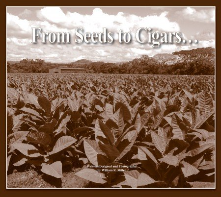 From Seeds to Cigars by William Miller